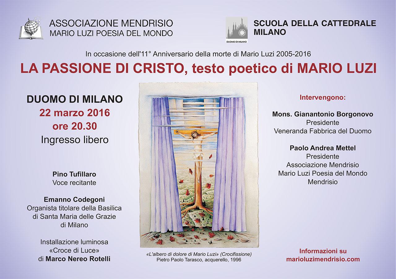 Passione di cristo testo poetico di mario luzi 2016 associazione mendrisio mario luzi - Testo i giardini di marzo ...